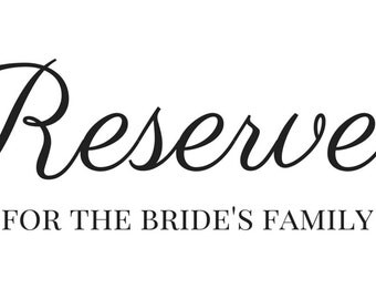 PRINTABLE Reserved Sign for Pews for Bride's Family & Groom's Family