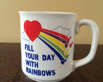"""Vintage """"Fill Your Day With Rainbows"""" coffee mug"""