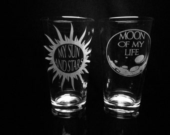 Game of Thrones Inspired- Quote- My Sun and Stars- Moon of My Life- Set of 2 Pint Glasses
