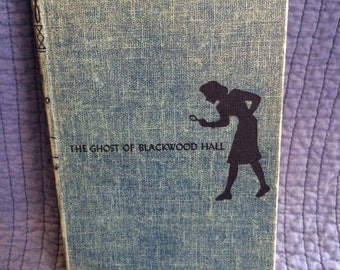 Nancy Drew The Ghost of Blackwood Hall/First Edition Nancy Drew