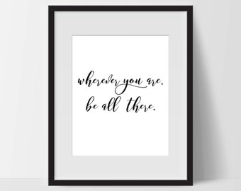 Motivational Print Art, Be All There, Motivation Printable, Digital Art Print, Typography Print, Instant Download, Modern, Black