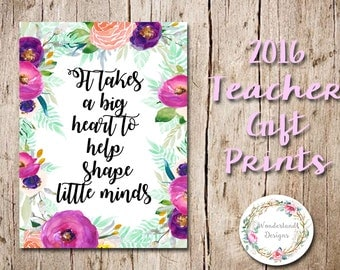 It Takes A Big Heart To Help Shape Little Minds A4 Teacher Appreciation Gift Print