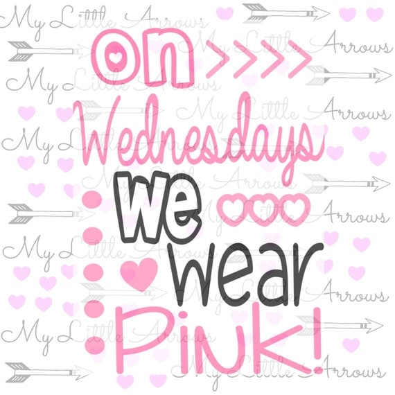 Mean Girls Quotes On Wednesdays We Wear Pink: On Wednesdays We Wear Pink SVG DXF EPS Png Files By