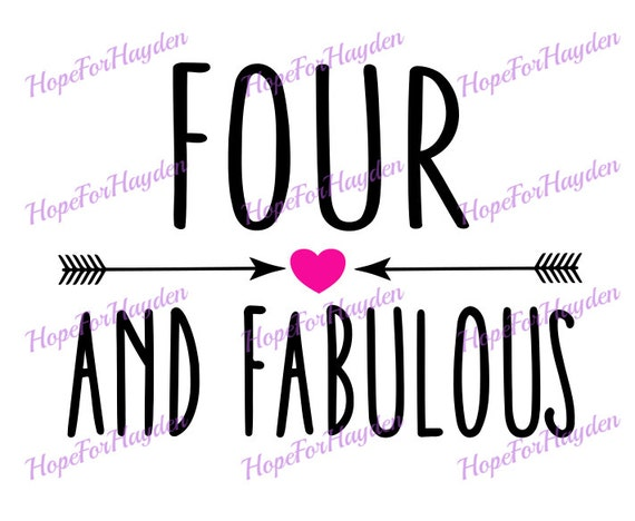 Four And Fabulous SVG 4th Birthday Svg Four Fourth Birthday