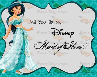 Will you be my Disney Maid of Honor Jasmine