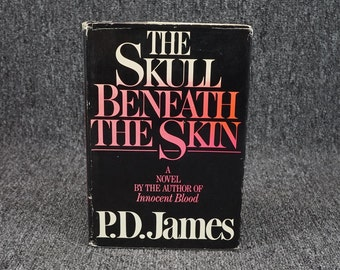 The Skull Beneath The Skin By P.D.James C.1981