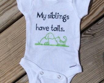 My Siblings Have Tails - Short Sleeves or Long Sleeves