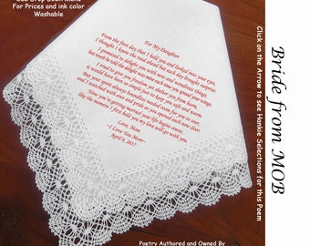 Gift for the Bride Hankie From Her Mom 0604 Sign & Date Free 5 Wedding Hankie Styles and 8 Ink Colors. Brides Handkerchief from Mom