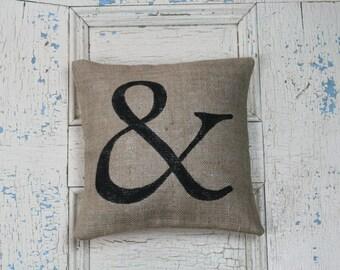 Ampersand Pillow, &, Burlap Pillow, Rustic Decor, Decorative Pillow