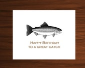 Happy Birthday, A Great Catch, Fisherman gifts, Flyfishing Gifts, Birthday Dad, Husband Birthday Gift, Outdoorsmen Gifts, Fish Birthday Card