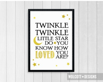 Twinkle twinkle little star do you know how loved you are, Nursery Rhyme Wall Art, Printable, Baby Print