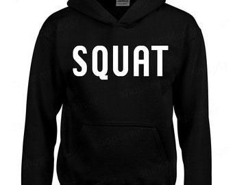 SQUAT workout HOODIE gym fitness gear motivation training hooded sweatshirt
