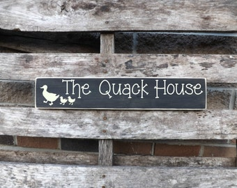The Quack House, duck coop decor, duck house decor, country signs
