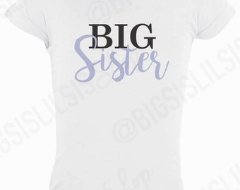 Big Sister Shirt/Announcements/Pregnancy Announcement/Kid Shirts/Toddler Shirts/Big Sister/