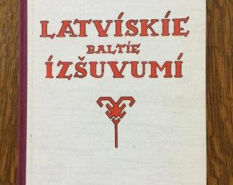 "Book ""Latviskie baltie izšuvumi"" (transl. Latvian white embroidery)"