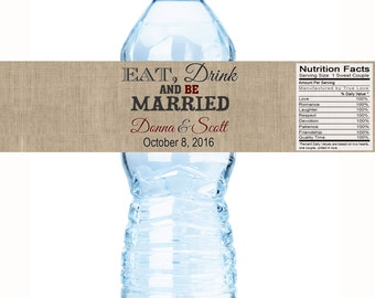Eat Drink and Be Married Wedding Water Bottle Labels - Wedding Water Bottle Labels - Rustic Wedding Decor - Eat Drink and be Married Labels