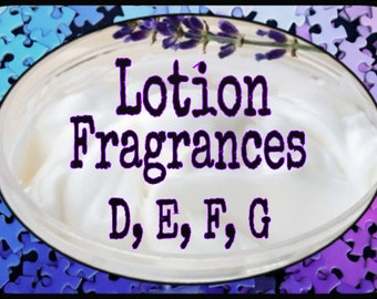 Lotion Scents D, E, F, G