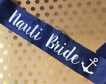 Lets Get Nauti Nautical Sash Bachelorette | Bridal Party
