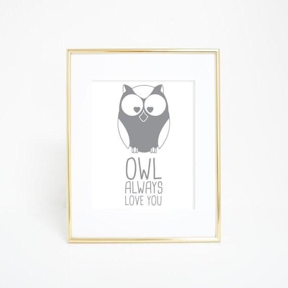 Owl Print, Nursery Owl, Owl Always Love You, Nursery Animal Print, Woodland Decor, Woodland Nursery, Art Print, Wall Decor, Owl Art Print