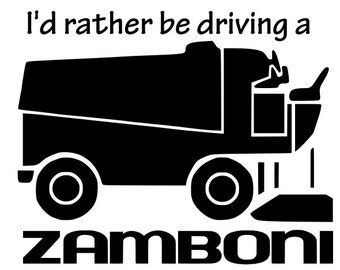 I'd rather be driving a Zamboni decal