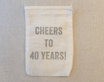 CHEERS TO 40 YEARS! Party favor hangover kit bag for a 40th birthday party. 4 x 6 hand stamped muslin bag.