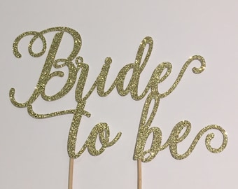 Bride to Be sparkling cake topper