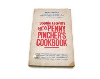 Sophie Leavitt's New Penny Pincher's Cookbook  Vintage Cookbook 1980's paper ephemera   Cooking Recipes