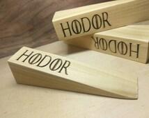 Hodor -  Hold The Door - Door Stop - Door Wedge - Door Stopper - Laser Cut - Sealed Wood - Game of Thrones - GOT - Gift