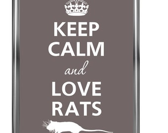 Keep calm and love rats