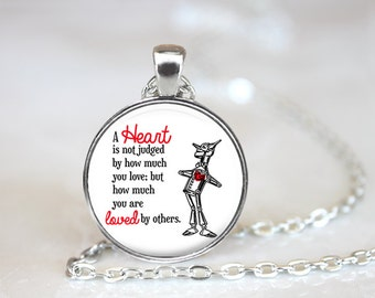 A Heart is Not Judge Necklace, Quote Jewelry, Wizard of Oz Jewelry, Wizard of Oz Necklace, Wizard of Oz Quote
