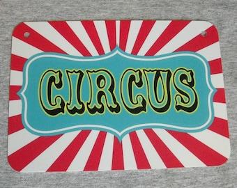 Metal Sign CIRCUS carnival tent freak show sideshow animals rides fun big top carny carnie traveling man cave garage