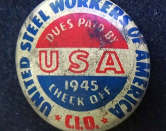 United Steel Workers of America USA 1945 C-I-O Antique Tin Litho Pinback Badge Chicago