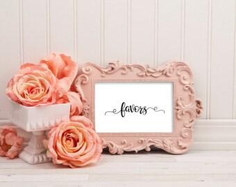 Favors sign, wedding favors sign, wedding decor, favor decor, wedding sign