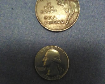 vintage token advertising heads you win if you smoke bull durham tails you lose if you don't smoke