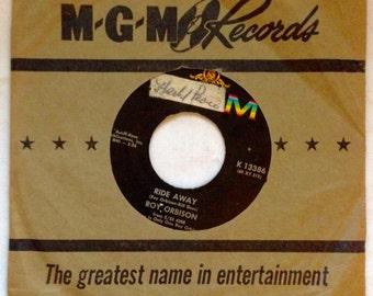 Roy Orbison Ride Away / Wondering 45 rpm MGM Records Rockabilly Vinyl 1965