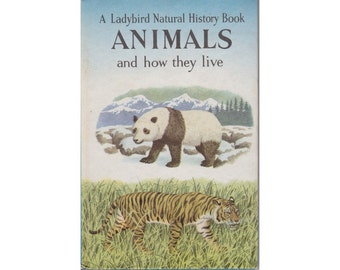 First edition Ladybird Book - Animals and How They Live, Natural History Series 651, Matt Hardback, 1960s vintage, great condition