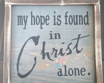 My Hope is Found in Christ Alone