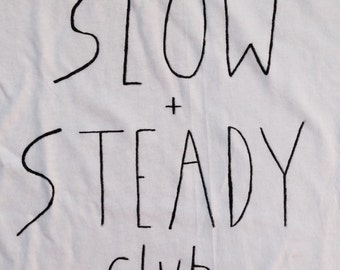 Slow + Steady tee