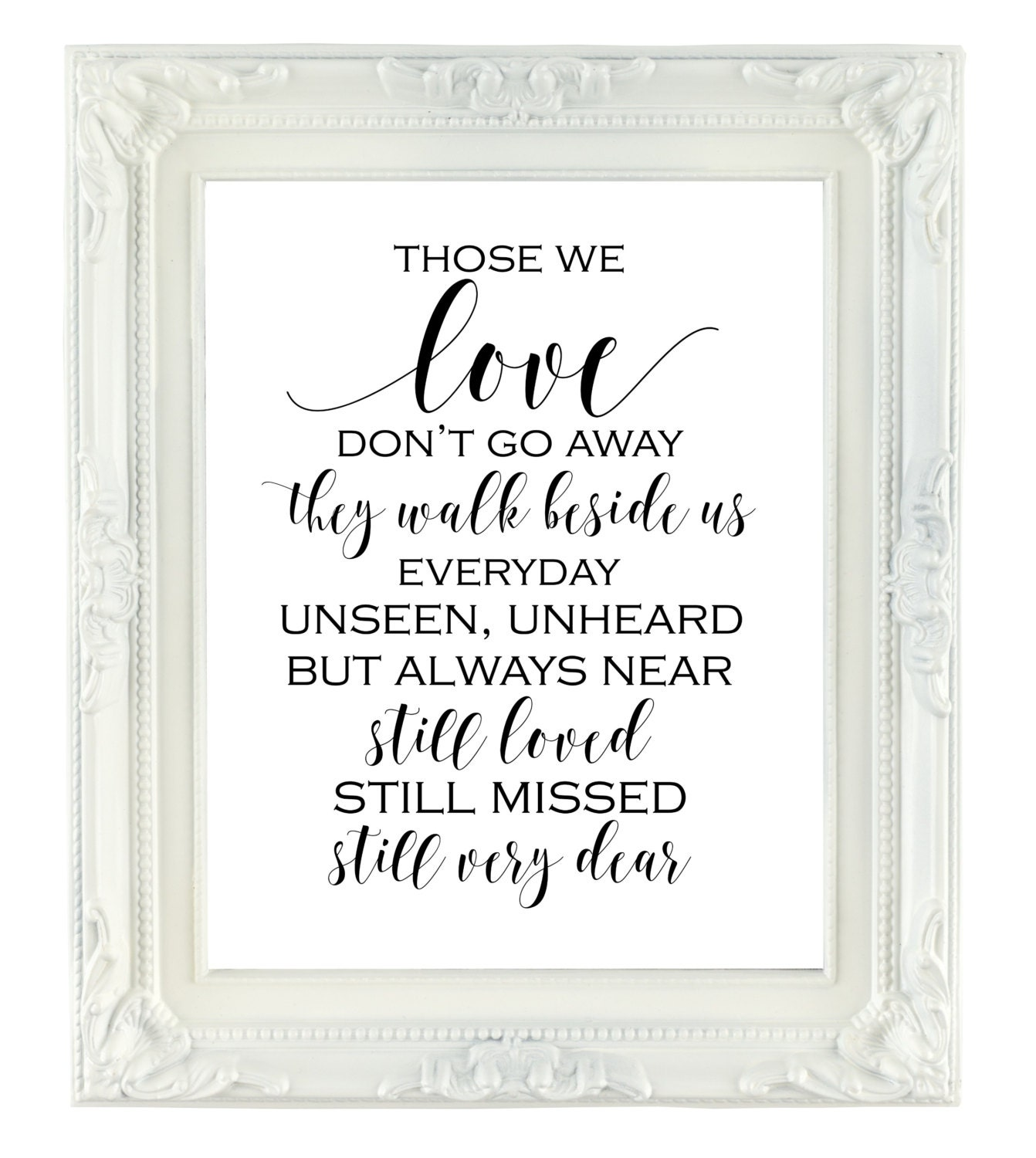 Download Those We Love Don't Go Away Memorial Sign 8x10 Printable