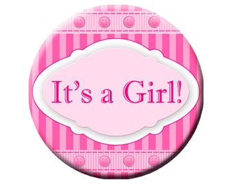 """3"""" It's a Girl Pinback Button, Pink It's a Girl Pinback, Custom Button"""