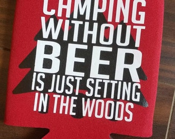 Camping In the Woods Beer Can Holder