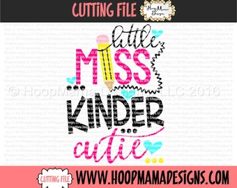 Little Miss Kinder Cutie SVG DFX EPS and png Files for Cutting Machines Cameo or Cricut Kindergarten Back to School First Day Of School