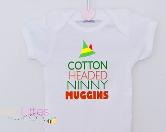 Cotton Headed Ninny Muggins Onesie/ Cute Christmas baby bodysuit/ Short or Long sleeve/Cute Elf Onesie/Buddy the Elf/ Christmas Baby