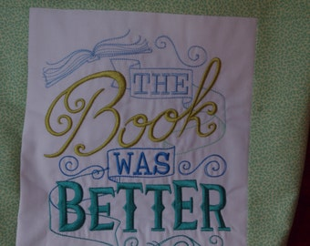 The book was better tote/handbag/reusable bag