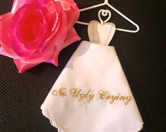 No Ugly Crying/Happy Tears Handkerchief set of 8.
