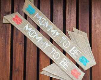 Tribal Mommy To Be Burlap Sash