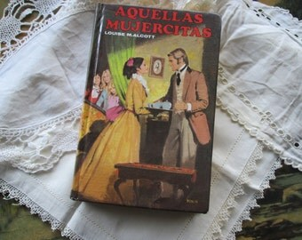 FREE Shipping Vintage Spanish Language book Little Women in Spanish Vintage book