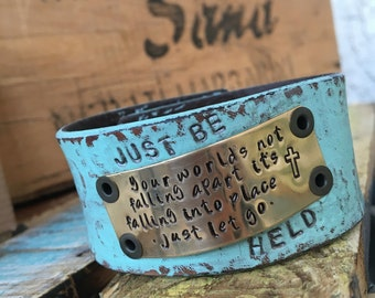 Upcycled 'Just Be Held' Leather Cuff Bracelet, adjustable