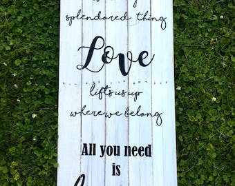 Love Is A Many Splendored Thing   Rustic Sign   Wedding