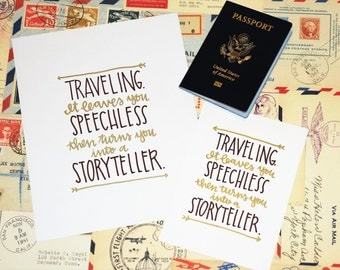 Traveling -- speechless & storyteller -- wanderlust